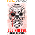 South of Evil