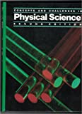 Concepts and Challenges in Physical Science, Second Edition