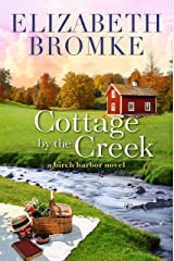Cottage by the Creek: A Birch Harbor Novel (Book 4) Kindle Edition