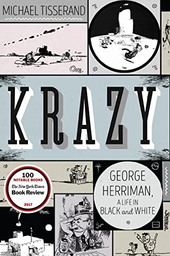 Krazy: George Herriman; a Life in Black and White