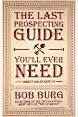 The Last Prospecting Guide You'll Ever Need: Direct Sales Edition Paperback