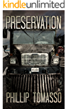 Preservation (Vaccination Triology Book 3)