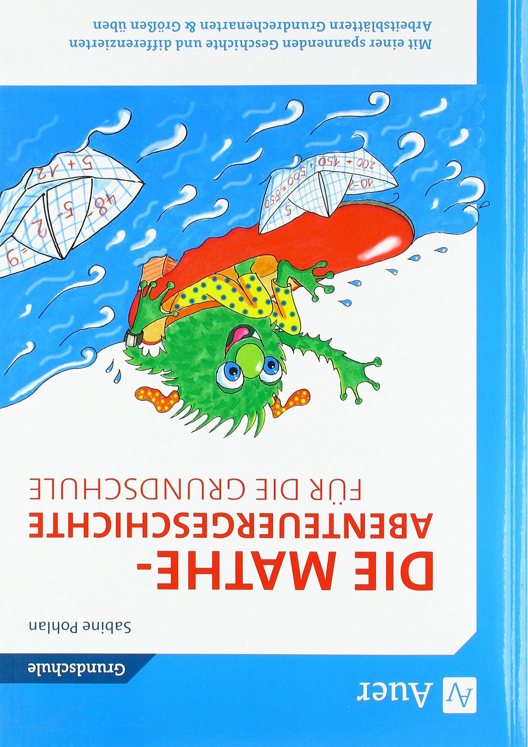 Die Mathe-Abenteuergeschichte für die Grundschule: Mit einer ...