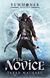 The Novice: Book 1 (Summoner) (English Edition)