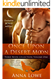 Once Upon a Desert Moon: Three Book Collection - Volume 1