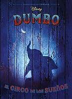 Dumbo. El Circo De Los Sueños: La Novela