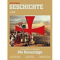 SPIEGEL GESCHICHTE 5/2018: Die Kreuzzüge