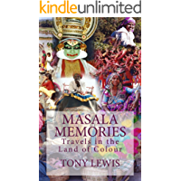 Masala Memories: Travels in the Land of Colour