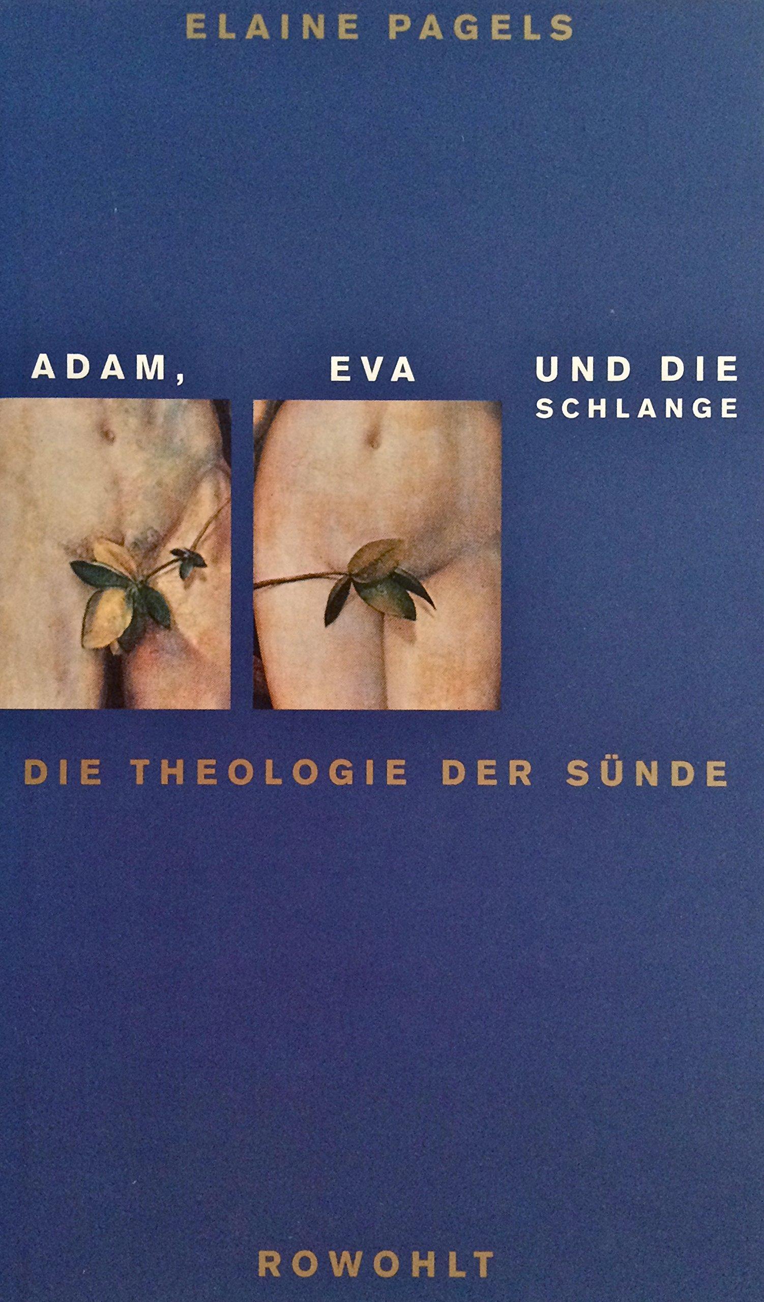 Adam, Eva und die Schlange. Die Theologie der Sünde