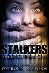 Stalkers: A Collection of Thriller Stories (Indie Style Press Anthologies Book 3) Kindle Edition