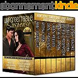Unforgettable Suspense - Hot and Dangerous (Unforgettables Book 5) (English Edition)