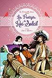 Les Demoiselles chéries, Tome 3 : Les Protégés du Roi-Soleil