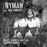 Michael Nyman and 'The Tempest'