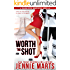 Worth The Shot: A Bannister Brothers Novella