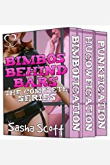 Bimbos Behind Bars: The Complete Series Kindle Edition