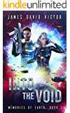 Into the Void (Memories of Earth Book 2)