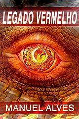 Legado Vermelho (Portuguese Edition) Kindle Edition