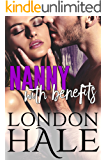 Nanny With Benefits: A May-December Romance (Temperance Falls: Experience Counts Book 3)