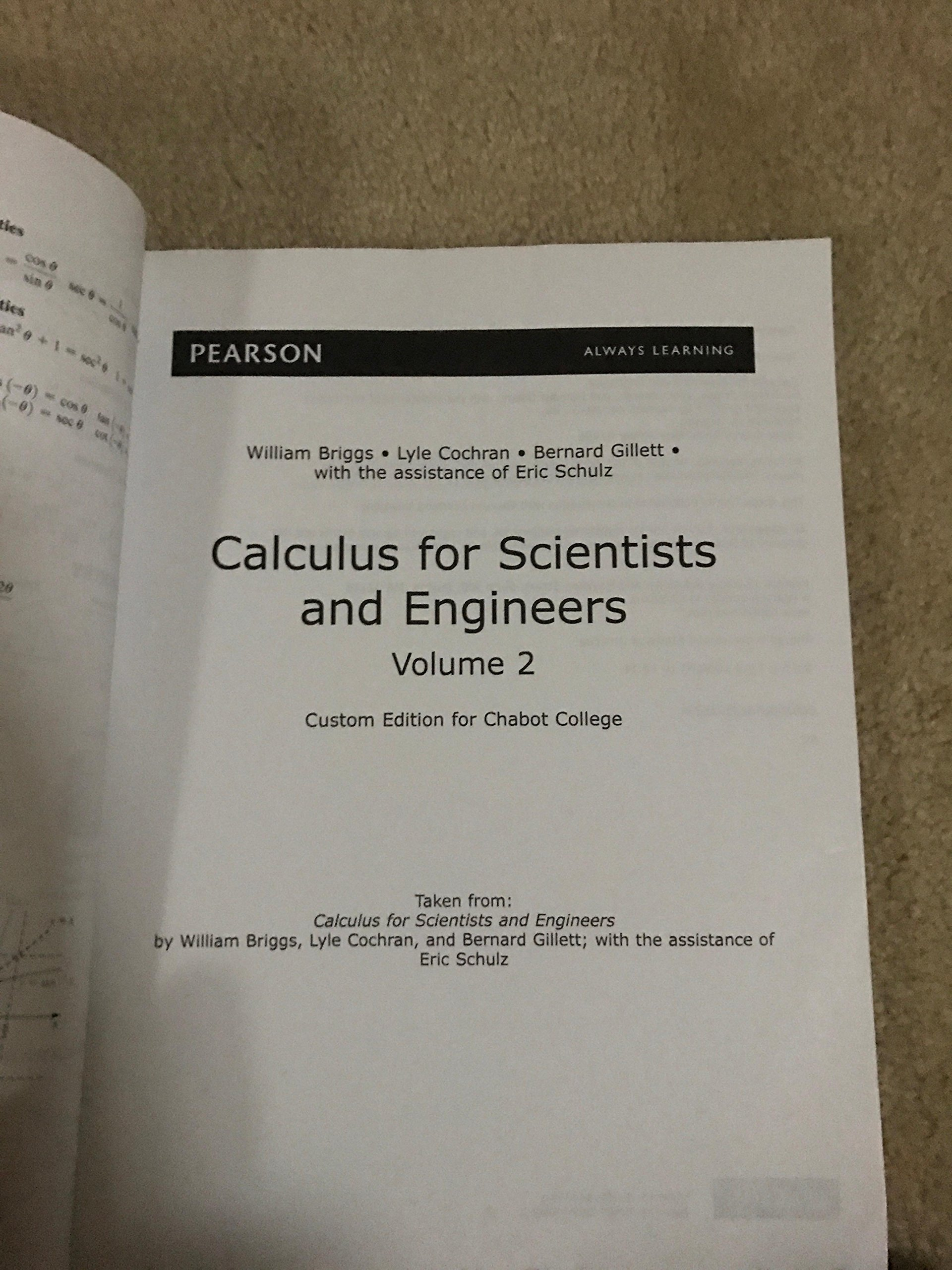 Calculus for Scientists and Engineers volume 2 custom edition for chabot  college: Briggs, Cochran, Gillett: 9781269447492: Amazon.com: Books
