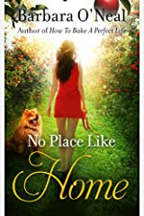 No Place Like Home: A Novel Kindle Edition
