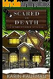 Scared to Death (Juniper Grove Cozy Mystery Book 5)