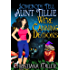 Somebody Tell Aunt Tillie We're Canning Demons (A Toad Witch Mystery Book 4)
