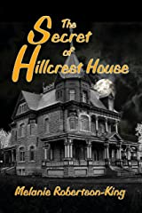 The Secret of Hillcrest House Kindle Edition