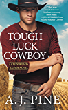 Tough Luck Cowboy (Crossroads Ranch)