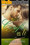 Confío en ti (Spanish Edition)