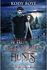 When the Red Wolf Hunts (The Red Wolf Saga Book 2) Kindle Edition