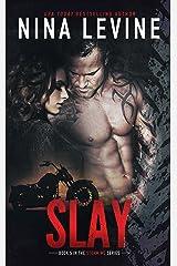 Slay (Storm MC #5) Kindle Edition