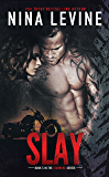Slay (Storm MC #5) (English Edition)