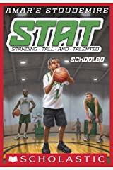 STAT #4: Schooled (STAT: Standing Tall and Talented) Kindle Edition