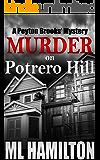 Murder on Potrero Hill (Peyton Brooks' Series Book 1)