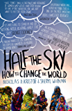 Half The Sky: How to Change the World