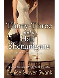 Thirty-Three and a Half Shenanigans (Rose Gardner Mystery, Book 6)