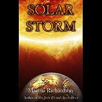 Solar Storm: Book 1 (English Edition)