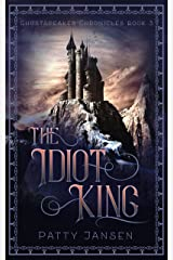 The Idiot King (Ghostspeaker Chronicles Book 3) Kindle Edition