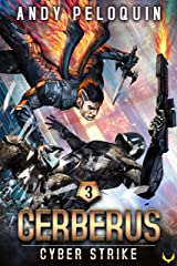 Cyber Strike: An Intergalactic Space Opera Adventure (Cerberus Book 3) Kindle Edition