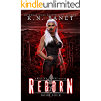 Reborn (Kaliya Sahni Book 4)