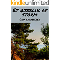 Et øjeblik af storm (Danish Edition)