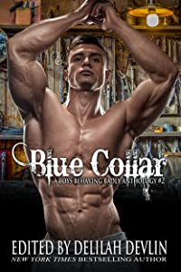 Blue Collar (A Boys Behaving Badly Anthology Book 2)