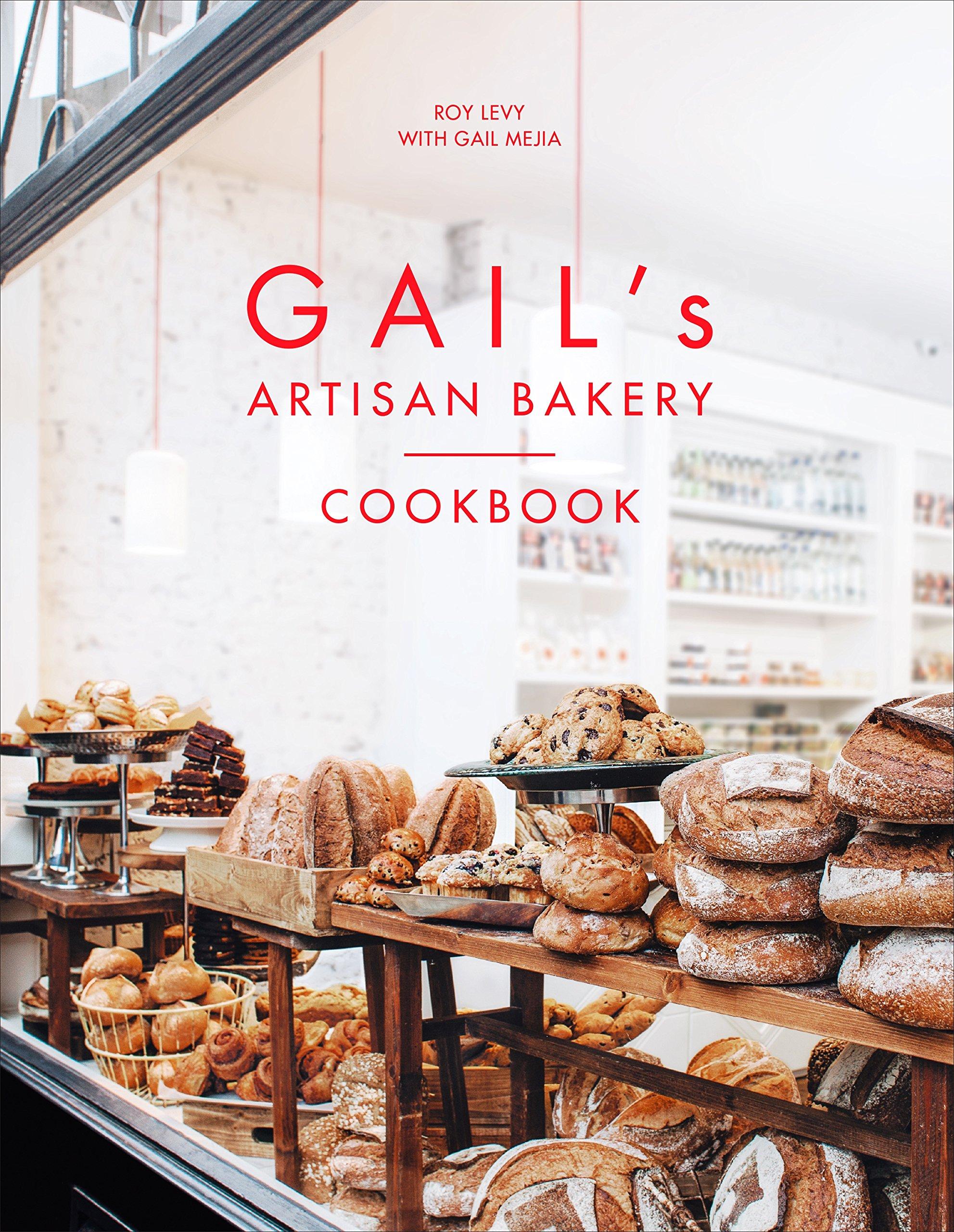 Gail's Artisan Bakery Cookbook by Ebury Press