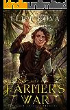 The Farmer's War (Air Awakens: Golden Guard Trilogy Book 3)