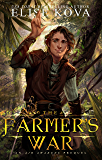 The Farmer's War (Golden Guard Trilogy Book 3)
