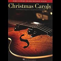 Christmas Carols: Jazz Guitar Chord Melody Solos book cover