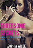Threesome Secrets: Best Friends - Volume 1