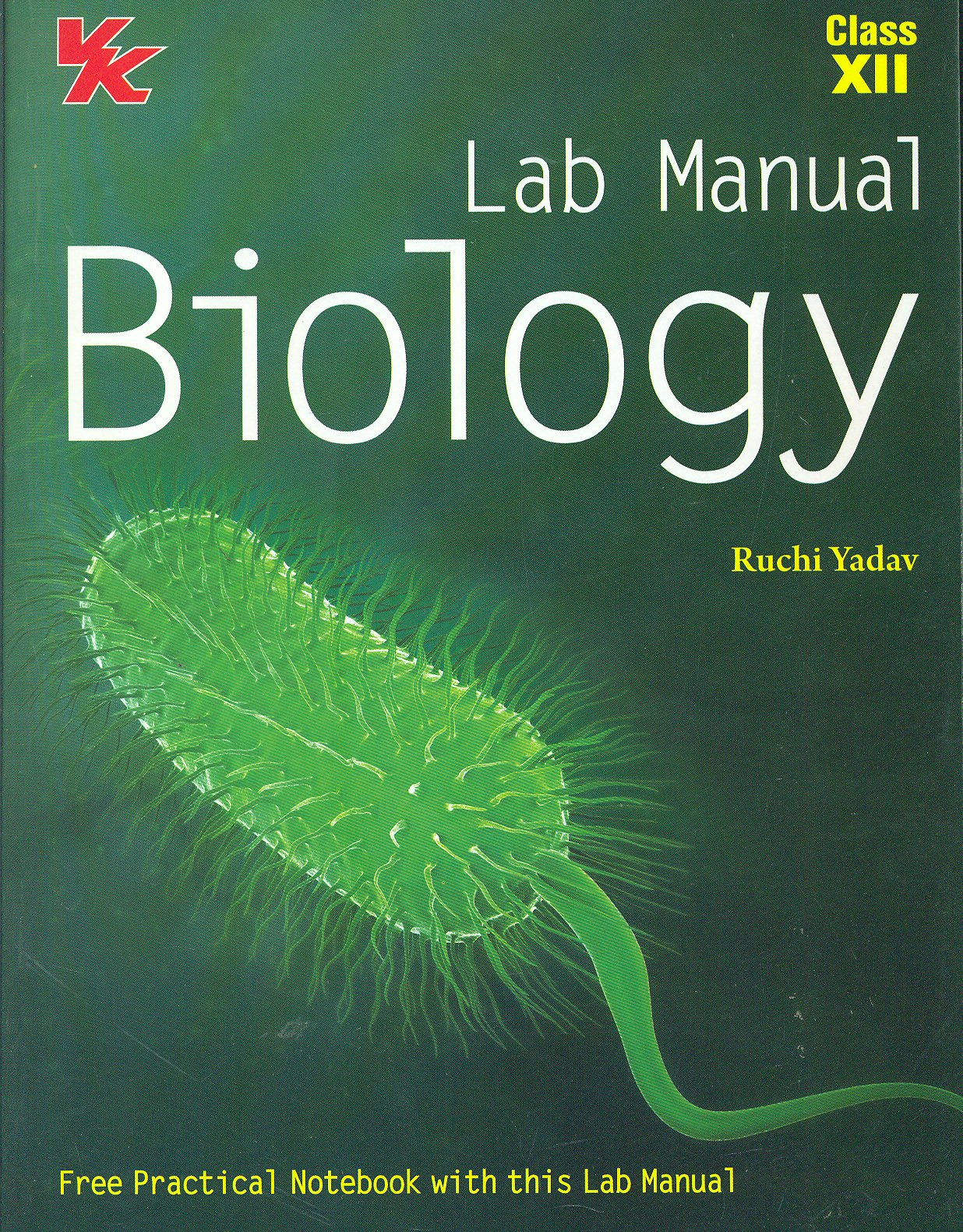 Lal Manual Biology Class 12: Free Practical with This Lab Manual:  Amazon.in: R. Yadav: Books