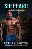 Sheppard: Marshall's Shadow – Jaguar Shapeshifter Romance (Marshall's Shadow Book 1)