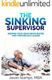 The Sinking Supervisor: Keeping your Head Above Water and Thriving as a Leader